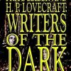 Writers of the Dark by Fritz Leiber and H. P. Lovecraft