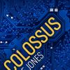 Colossus by D. F. Jones