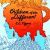 COVER REVEAL: CHILDREN OF THE DIFFERENT by S. C. Flynn
