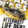 LIFE DEBT (Star Wars: Aftermath #2) by Chuck Wendig