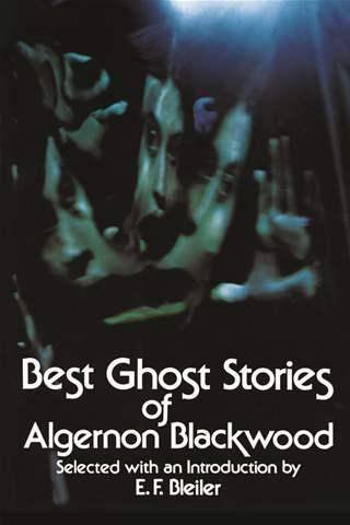 best-ghost-stories-of-algernon-blackwood