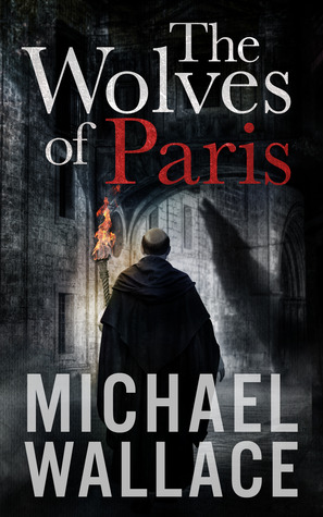 http://www.sffworld.com/2013/12/wolves-paris-michael-wallace/