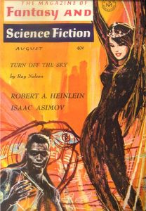 Cover of second part published, Magazine of Fantasy & Science Fiction, August 1963.