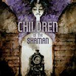 Children of the Shaman