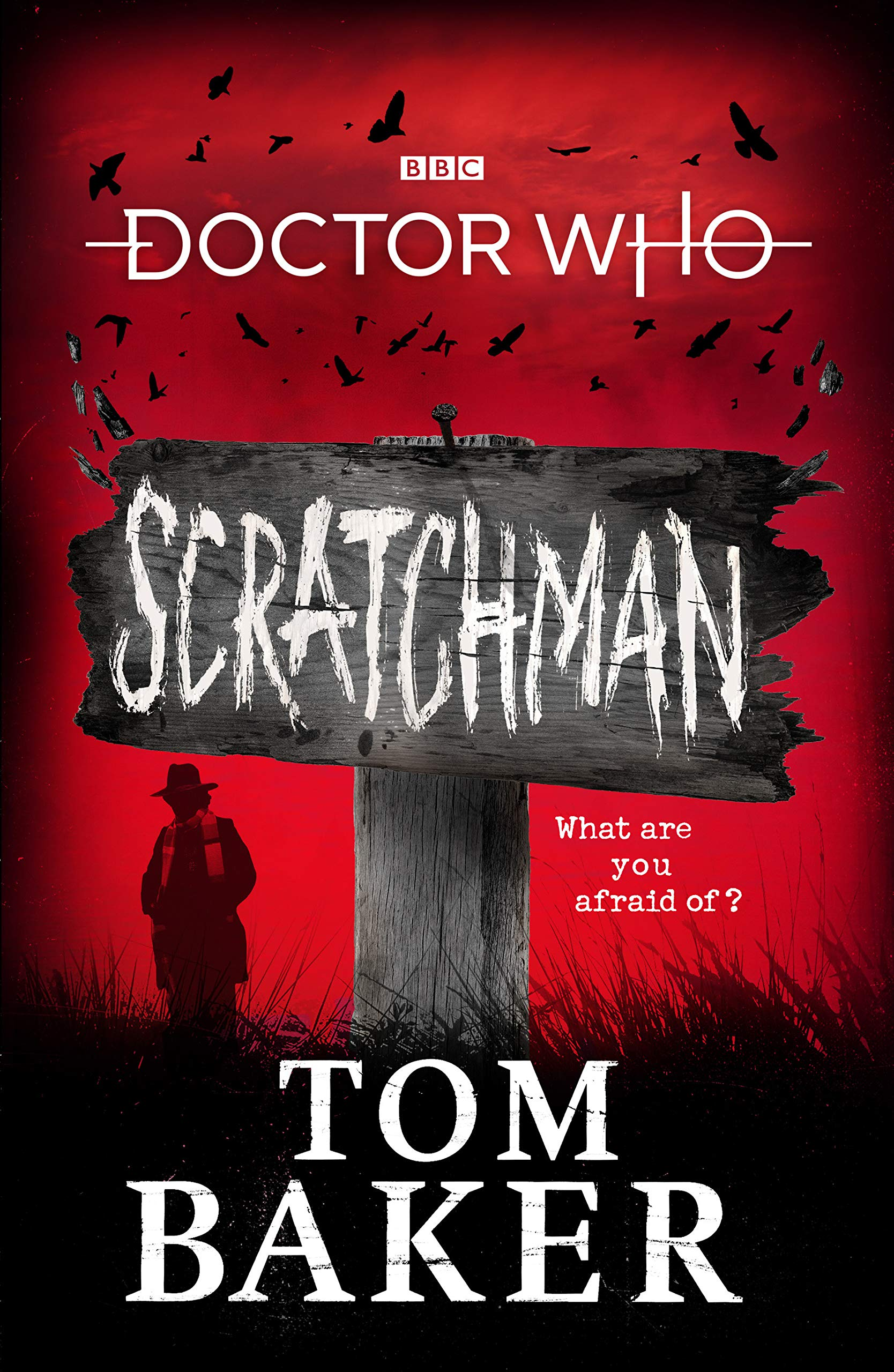 Doctor Who: Scratchman by Tom Baker with James Goss
