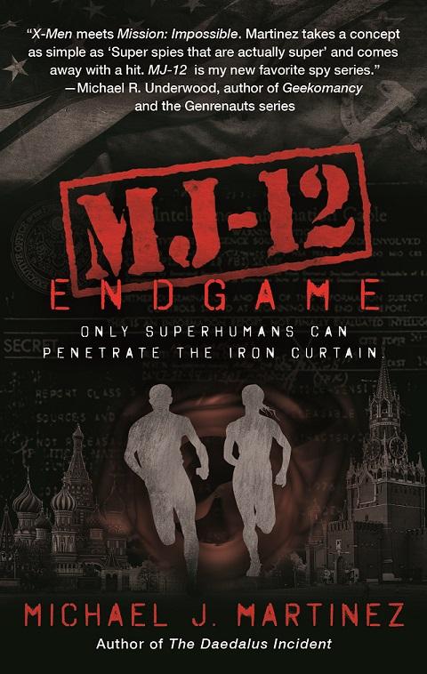 MJ-12: ENDGAME by Michael J. Martinez