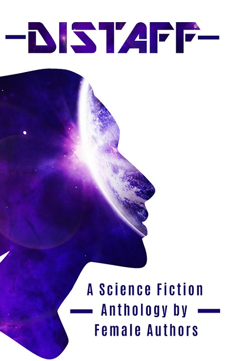 Distaff Cover Reveal: Women in SF Anthology