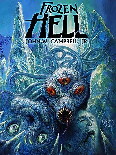 Cover of Frozen Hell by John W. Campbell Jr. © 2019