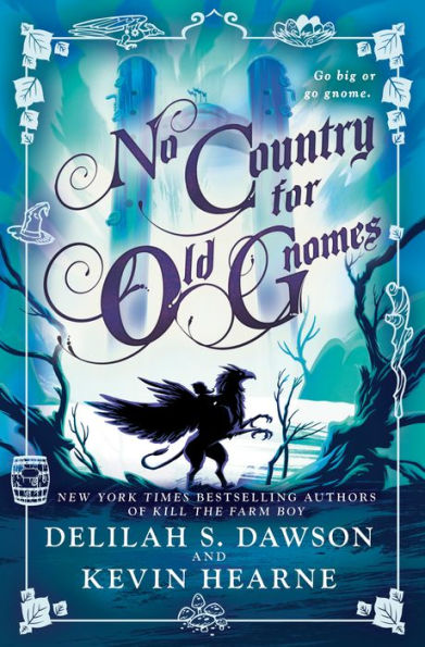 NO COUNTRY FOR OLD GNOMES (Tales of Pell #2) by Delilah S. Dawson and Kevin Hearne