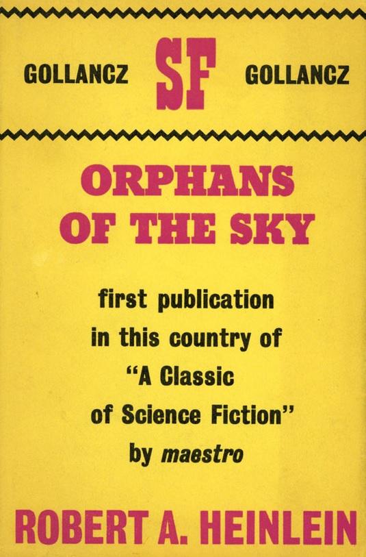 Orphans of the Sky by Robert Heinlein