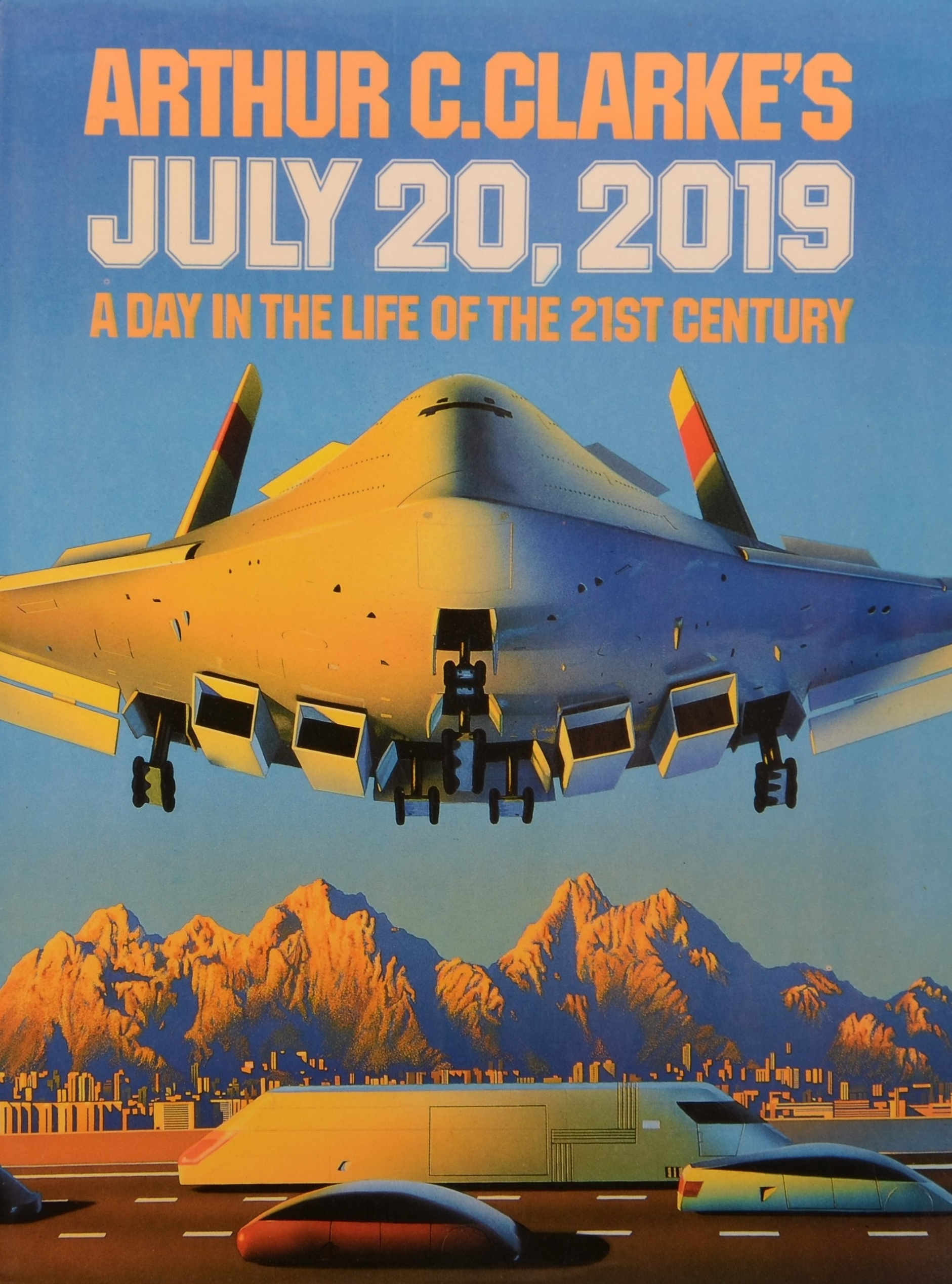 Arthur C Clarke's July 20th 2019