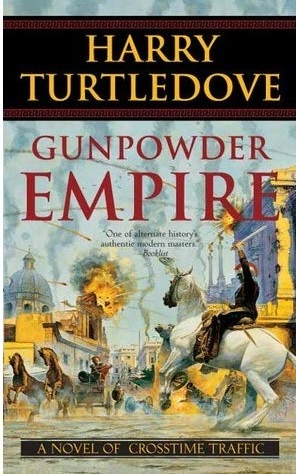 Gunpowder Empire by Harry Turtledove