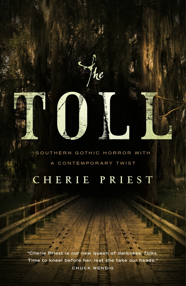 THE TOLL by Cherie Priest