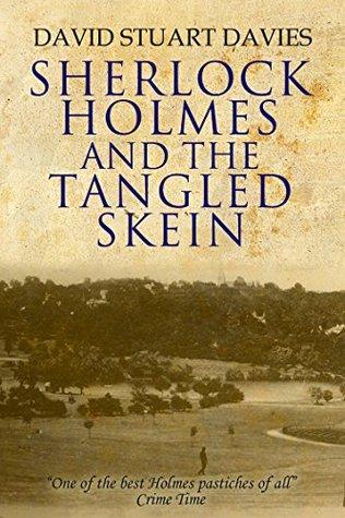 SFFWorld Countdown to Halloween 2019: Sherlock Holmes and the Tangled Skein by David Stewart Davies