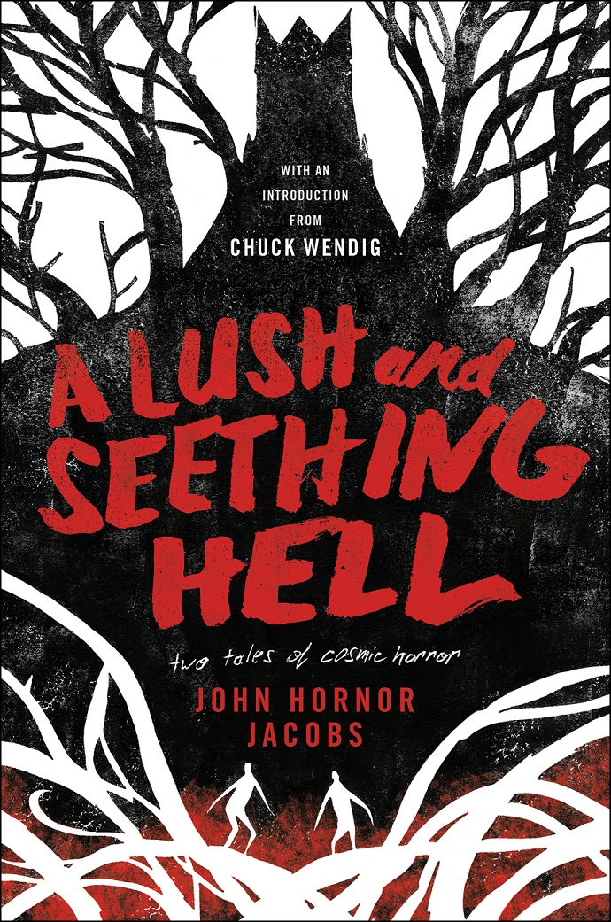 SFFWorld Countdown to Halloween 2019: A LUSH AND SEETHING HELL by John Horner Jacobs