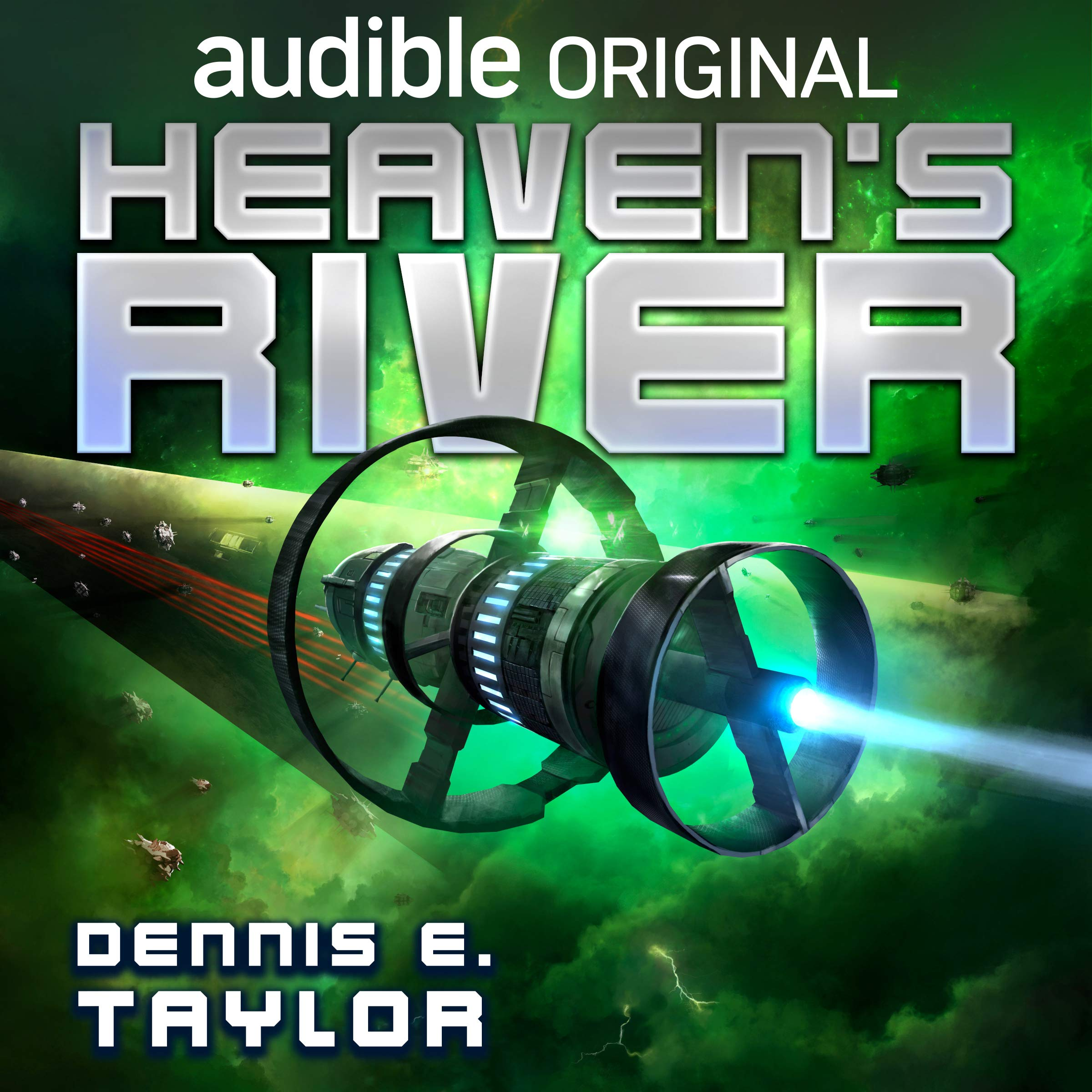 Heaven's River by Dennis E Taylor
